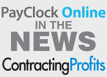 ContractingProfits Magazine: Utilizing Attendance Software To Avoid Overtime